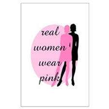 Real Women Wear Pink Large Poster