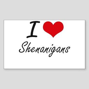 I Love Shenanigans Sticker