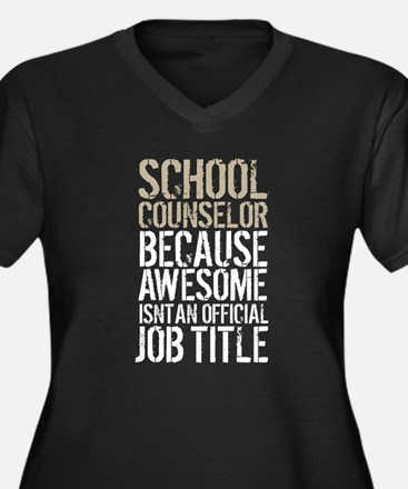 Awesome School Counselor Plus Size T-Shirt
