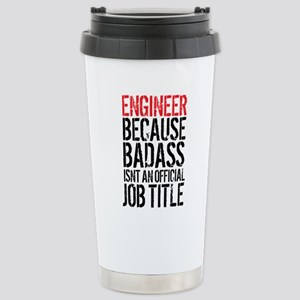Badass Engineer Stainless Steel Travel Mug