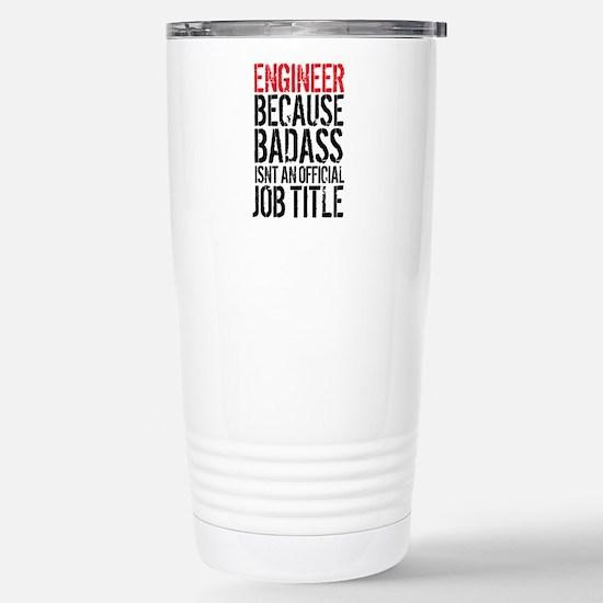Badass Engineer Stainless Steel Travel Mug