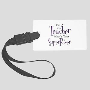 Super Teacher Large Luggage Tag