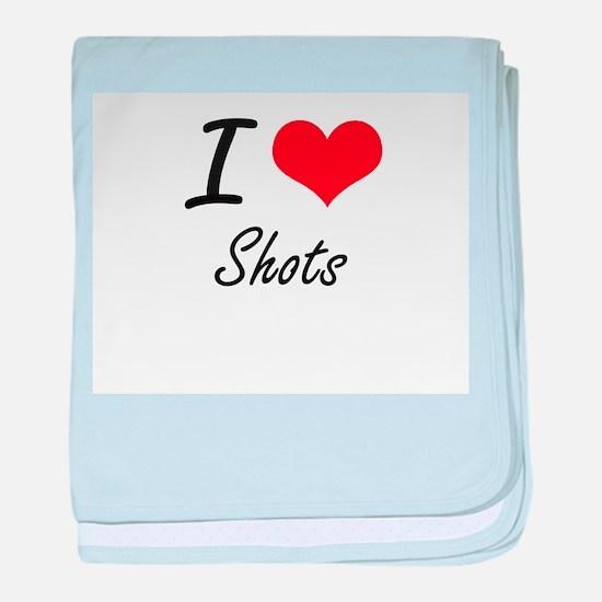 I Love Shots baby blanket