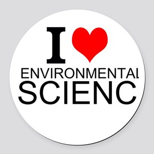 I Love Environmental Science Round Car Magnet