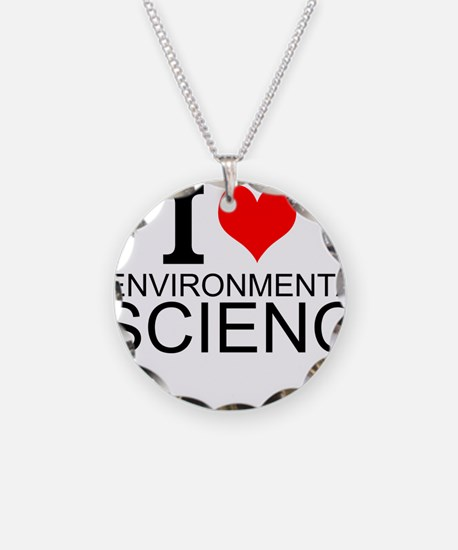 I Love Environmental Science Necklace