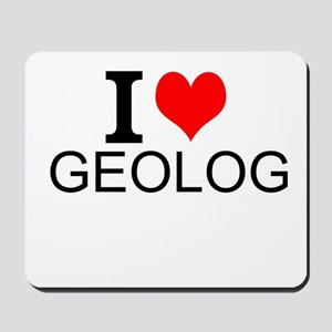 I Love Geology Mousepad