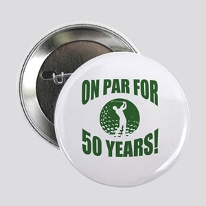 "Golfer's 50th Birthday 2.25"" Button"
