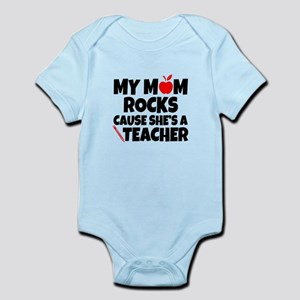 my mom rocks cause shes a teacher funny Body Suit