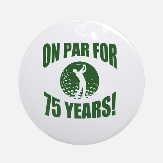 Golfer's 75th Birthday Round Ornament
