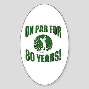 Golfer's 80th Birthday Sticker (Oval)