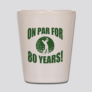 Golfer's 80th Birthday Shot Glass