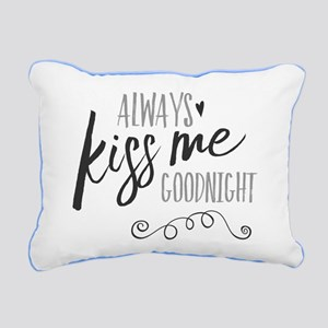 Always Kiss Me Goodnight Rectangular Canvas Pillow