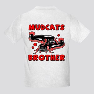 Mudcats Brother (front/back) Kids Light T-Shirt