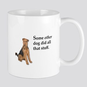 It was some other dog Mugs