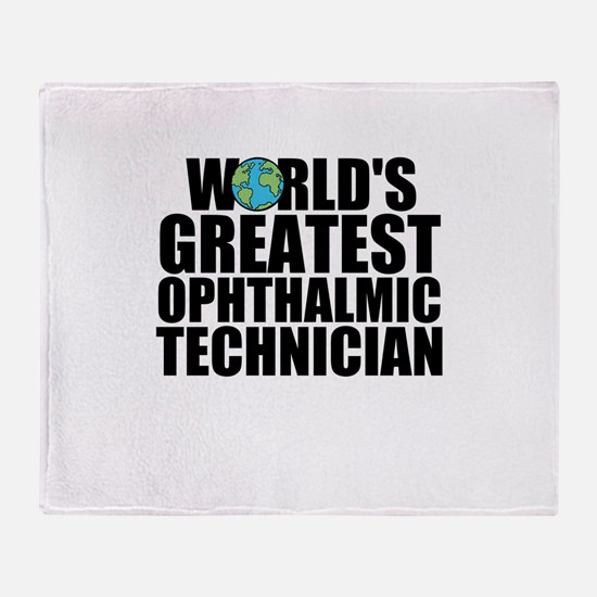World's Greatest Ophthalmic Technician Throw B