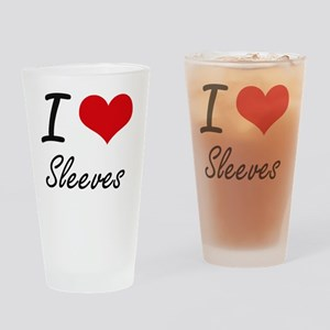 I love Sleeves Drinking Glass