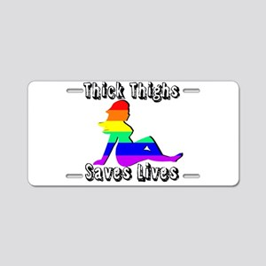 Thick Thighs Save Lives Gay Pride Aluminum License