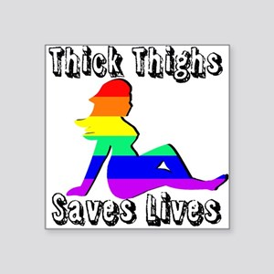 Thick Thighs Save Lives Gay Pride Sticker
