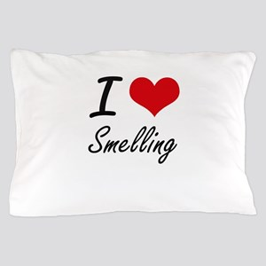I love Smelling Pillow Case