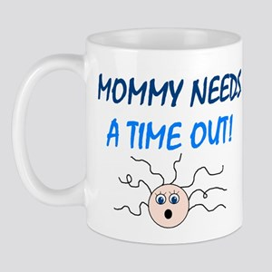 MOMMY TIME OUT Mug