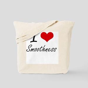I love Smoothness Tote Bag