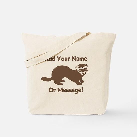 PERSONALIZED Ferret Graphic Tote Bag