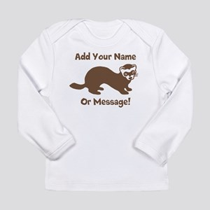 PERSONALIZED Ferret Graphic Long Sleeve T-Shirt