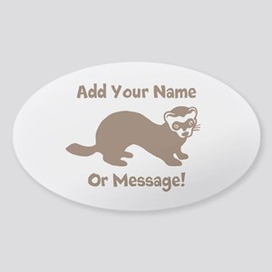 PERSONALIZED Ferret Graphic Sticker (Oval)