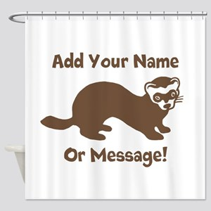 PERSONALIZED Ferret Graphic Shower Curtain