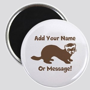 PERSONALIZED Ferret Graphic Magnet