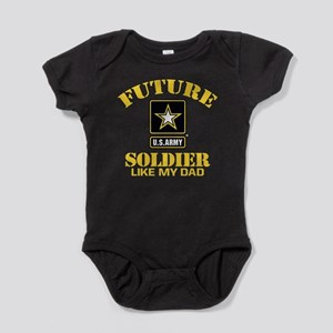 Future Army Soldier Like My Dad Baby Bodysuit