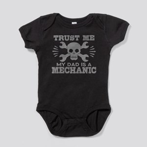Trust Me My Dad Is A Mechanic Baby Bodysuit