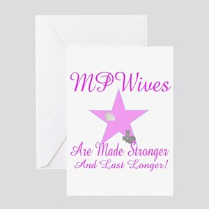 mp wives are made stronger to Greeting Card