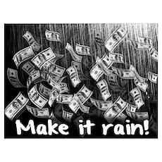 Make It Rain Cash Money Poster