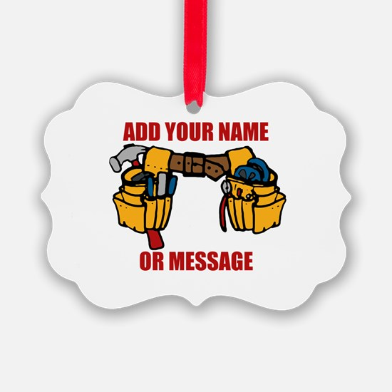 PERSONALIZED Tool Belt Graphic Ornament
