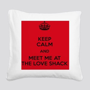 Meet me at the Love Shack Square Canvas Pillow