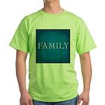 Family Green T-Shirt