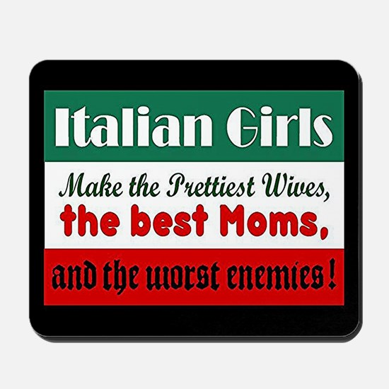 Italian Girls Mousepad