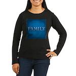 Family Women's Long Sleeve Dark T-Shirt