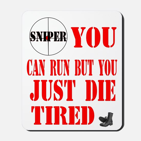sniper you can run by you jus Mousepad
