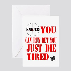 sniper you can run by you jus Greeting Card