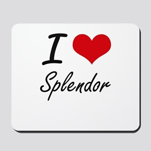 I love Splendor Mousepad