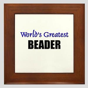 Worlds Greatest BEADER Framed Tile