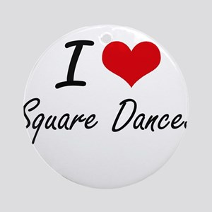 I love Square Dances Round Ornament