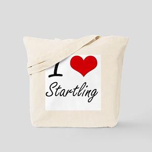 I love Startling Tote Bag