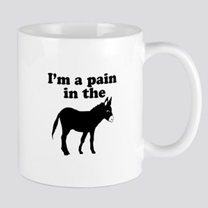 Im a pain in the ass Mugs