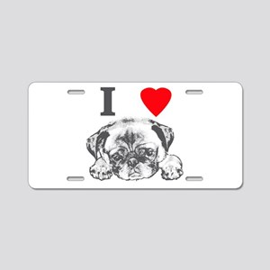 I Love Pugs Aluminum License Plate