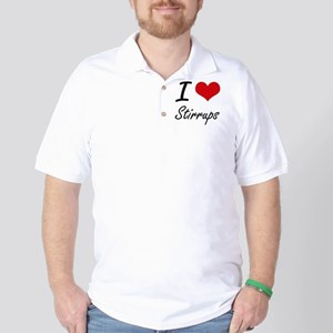 I love Stirrups Golf Shirt