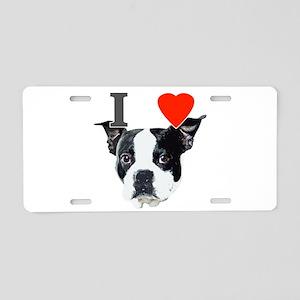 I Love Boston Terriers Aluminum License Plate
