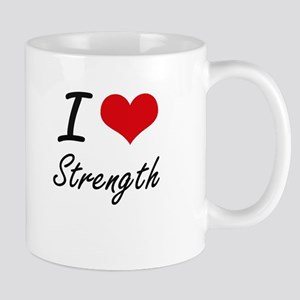 I love Strength Mugs